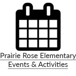 Prairie Rose Elementary Events & Activities