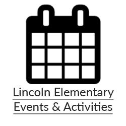 Lincoln Elementary Events & Activites
