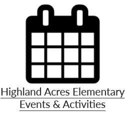 Highland Acres Elementary Events & Activites