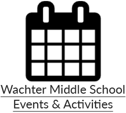 Wachter Middle School Events & Activities Calendar