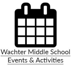 Wachter Middle School Events & Activities